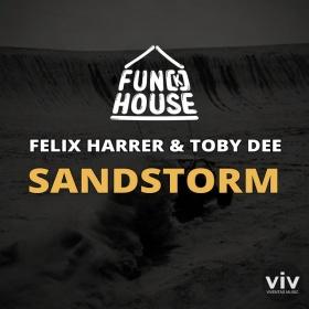 FUN[K]HOUSE, FELIX HARRER, TOBY DEE - SANDSTORM